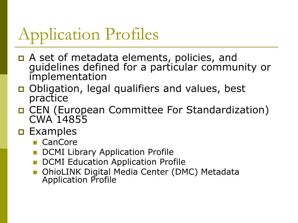 Application Profiles