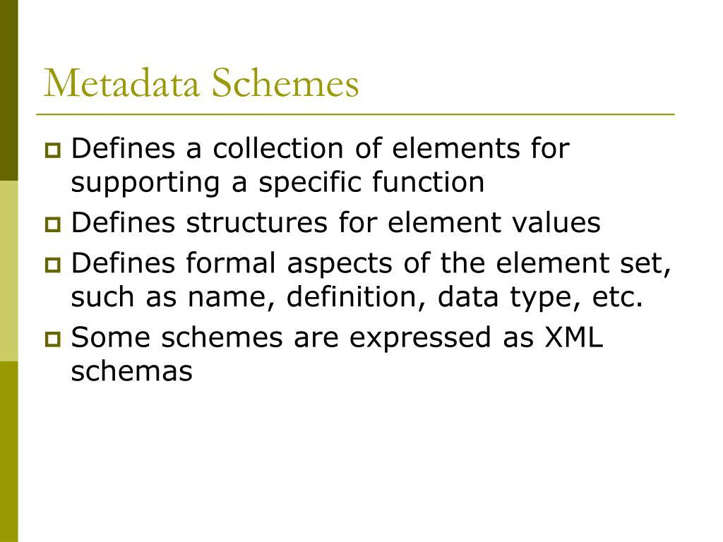 Metadata Schemes