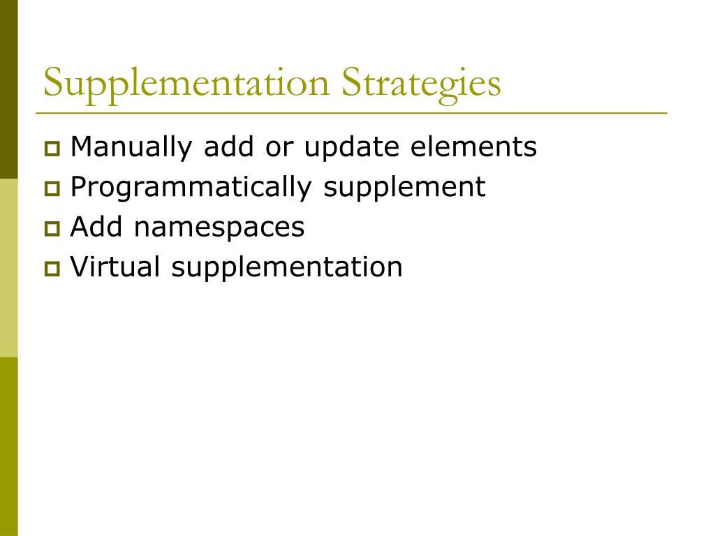 Supplementation Strategies