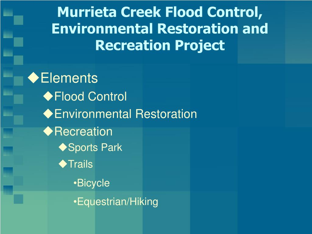 Murrieta Creek Flood Control, Environmental Restoration and Recreation Project