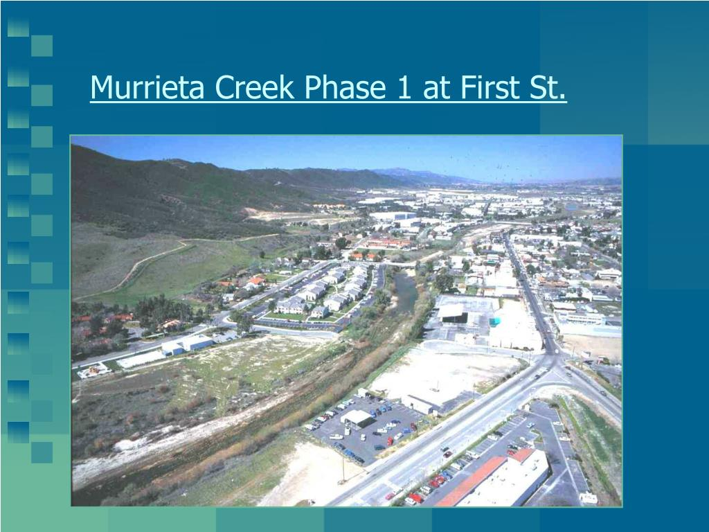Murrieta Creek Phase 1 at First St.
