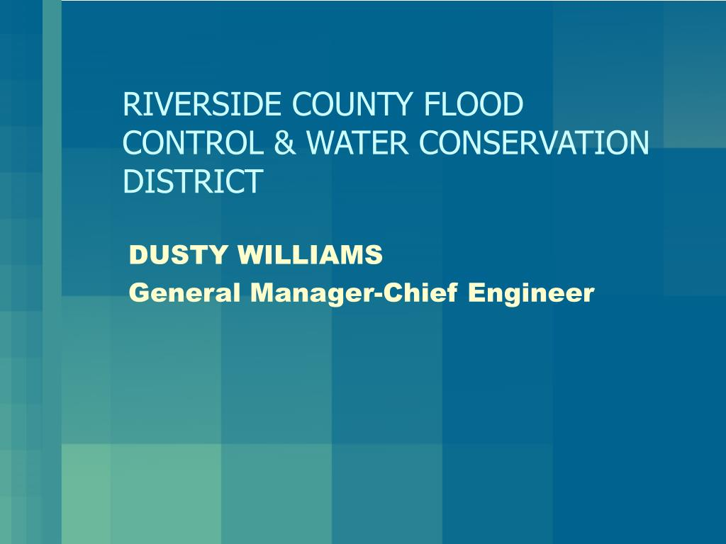 RIVERSIDE COUNTY FLOOD CONTROL & WATER CONSERVATION DISTRICT
