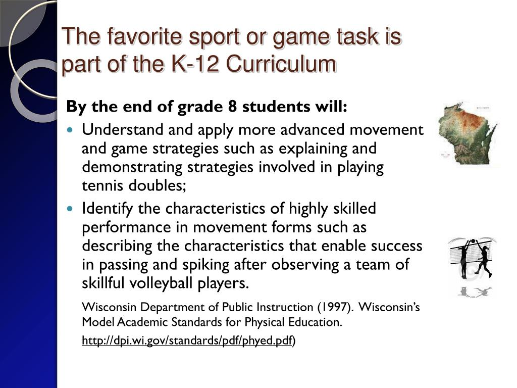 The favorite sport or game task is