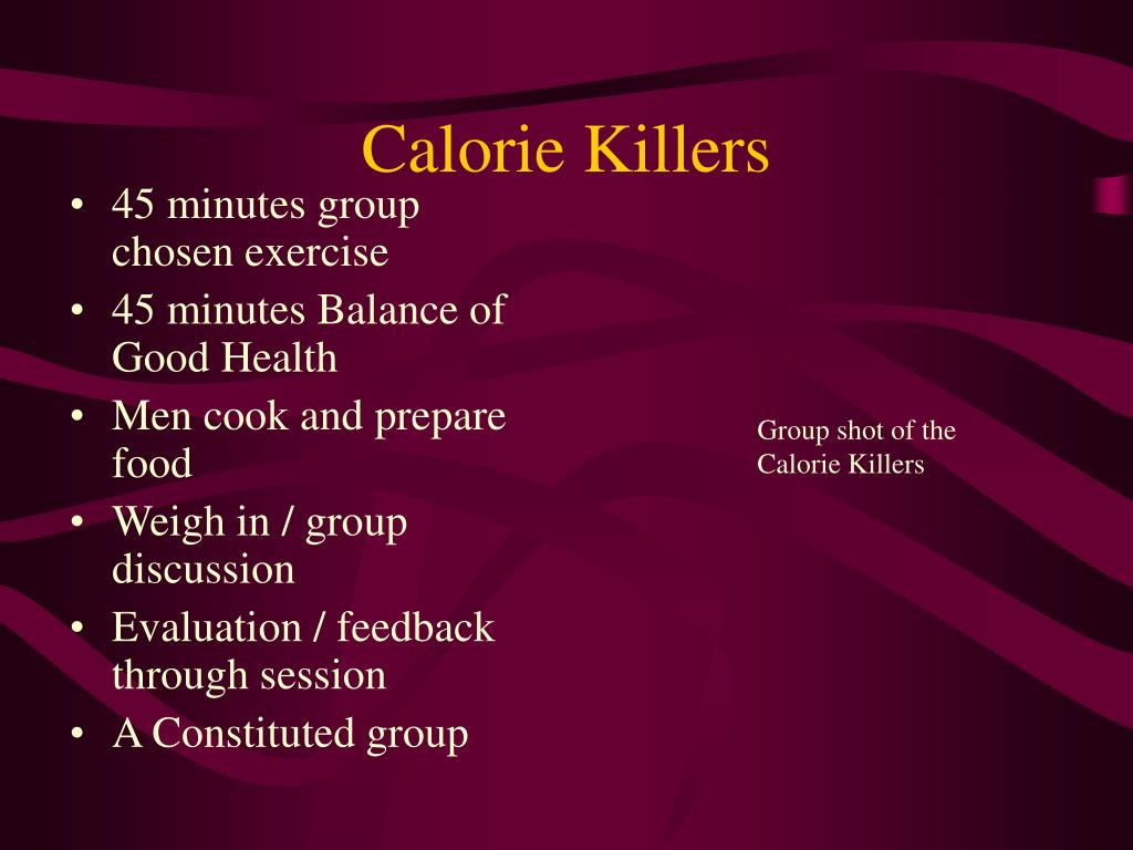 Calorie Killers
