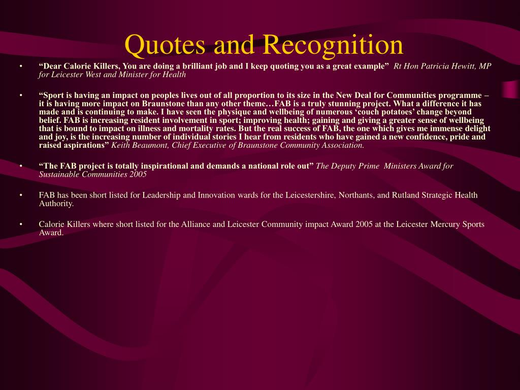 Quotes and Recognition