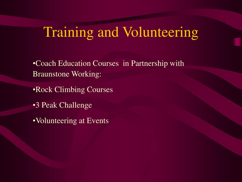 Training and Volunteering