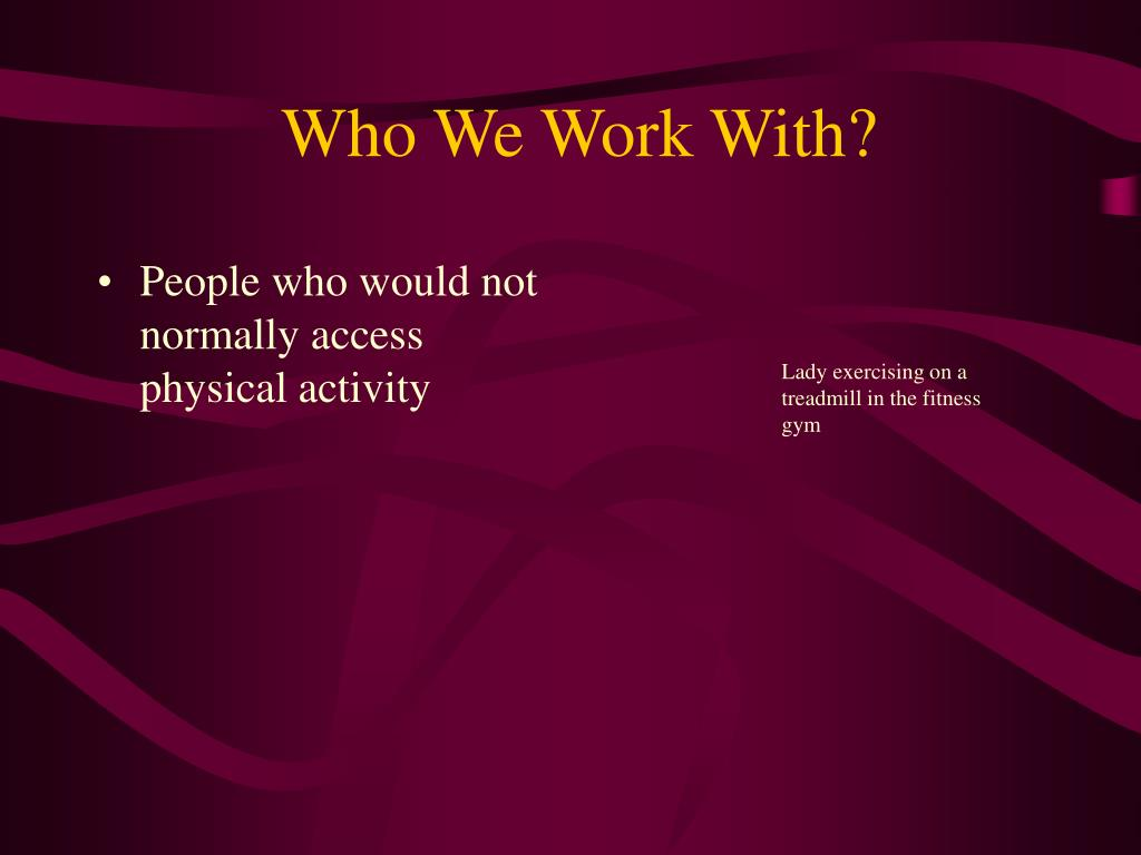 Who We Work With?