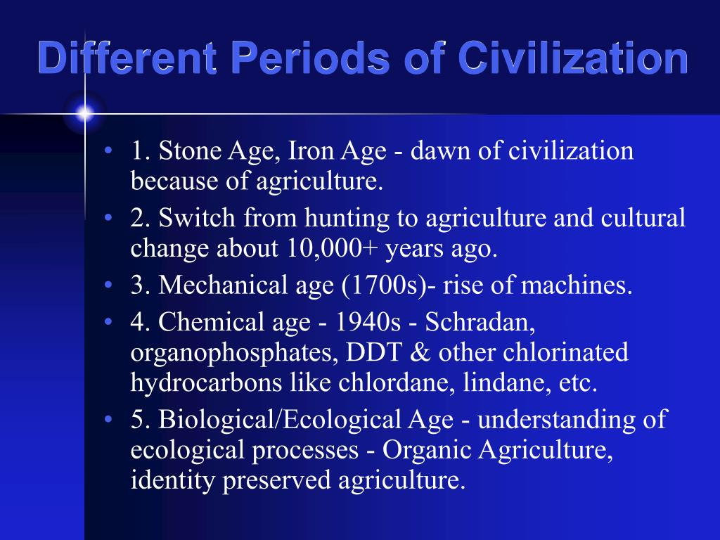 Different Periods of Civilization