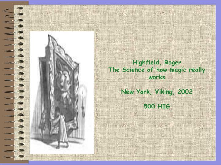 Highfield, Roger