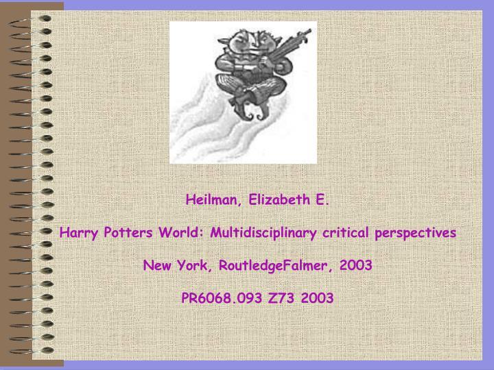 Heilman, Elizabeth E.