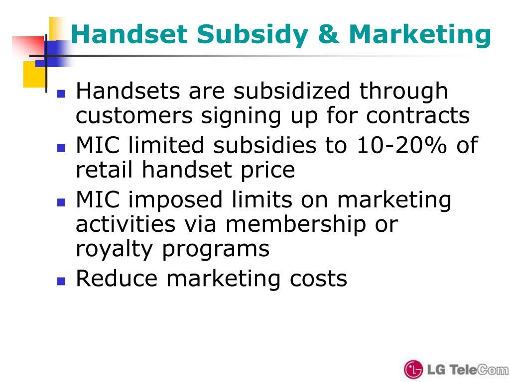 Handset Subsidy & Marketing