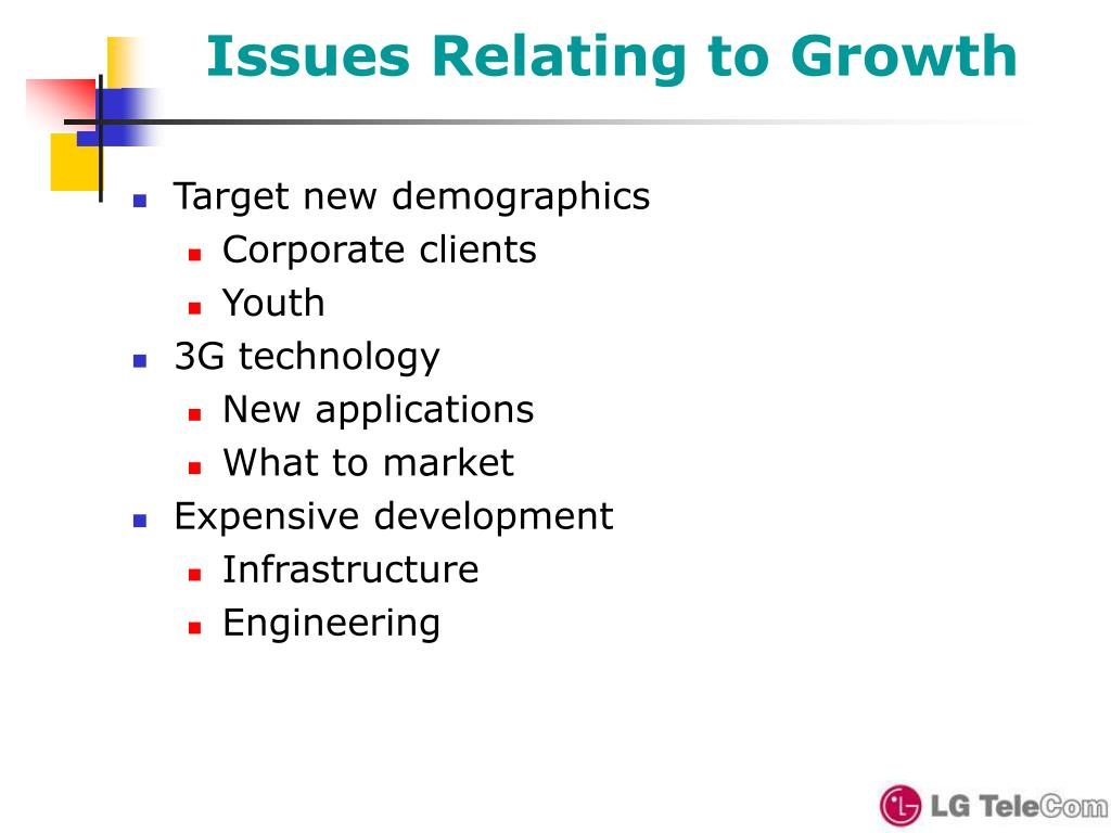 Issues Relating to Growth