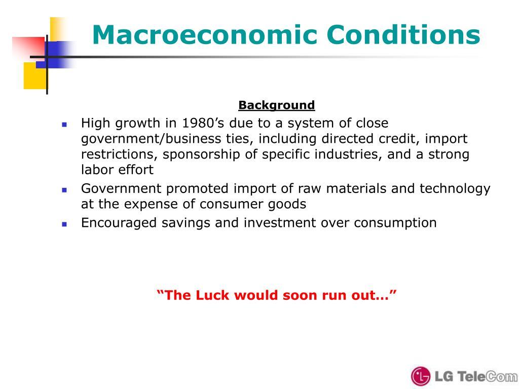 Macroeconomic Conditions