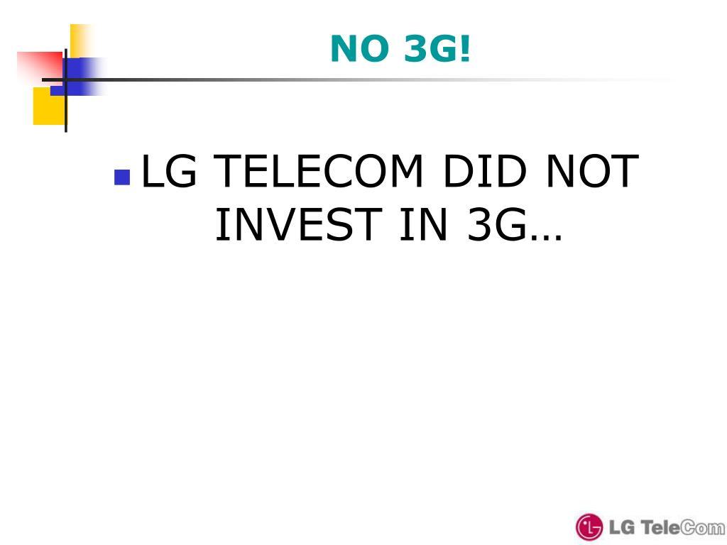 NO 3G!