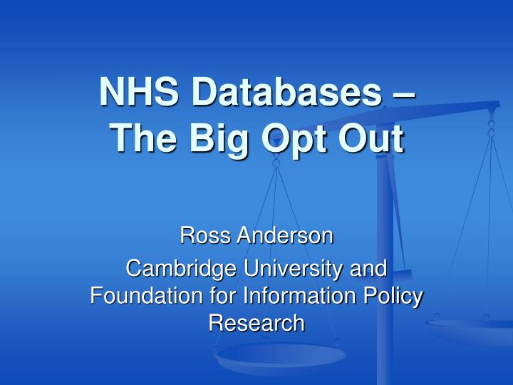 Nhs databases the big opt out