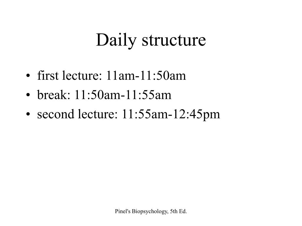 Daily structure