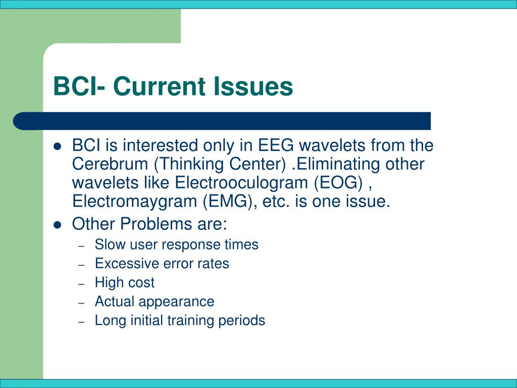 BCI- Current Issues