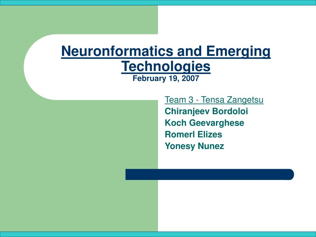 Neuronformatics and Emerging Technologies