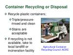 container recycling or disposal