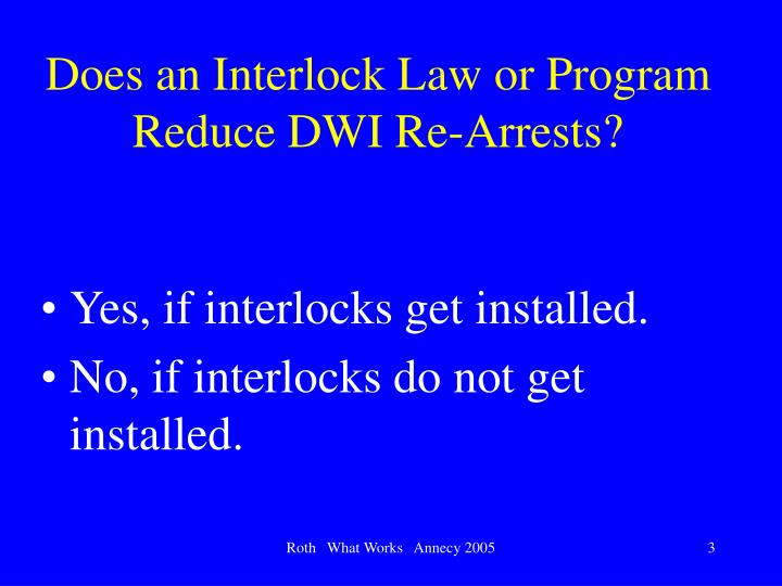 Does an interlock law or program reduce dwi re arrests