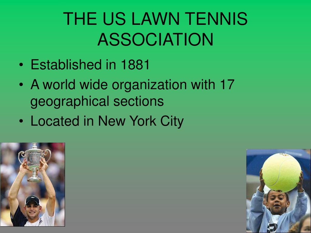 THE US LAWN TENNIS ASSOCIATION