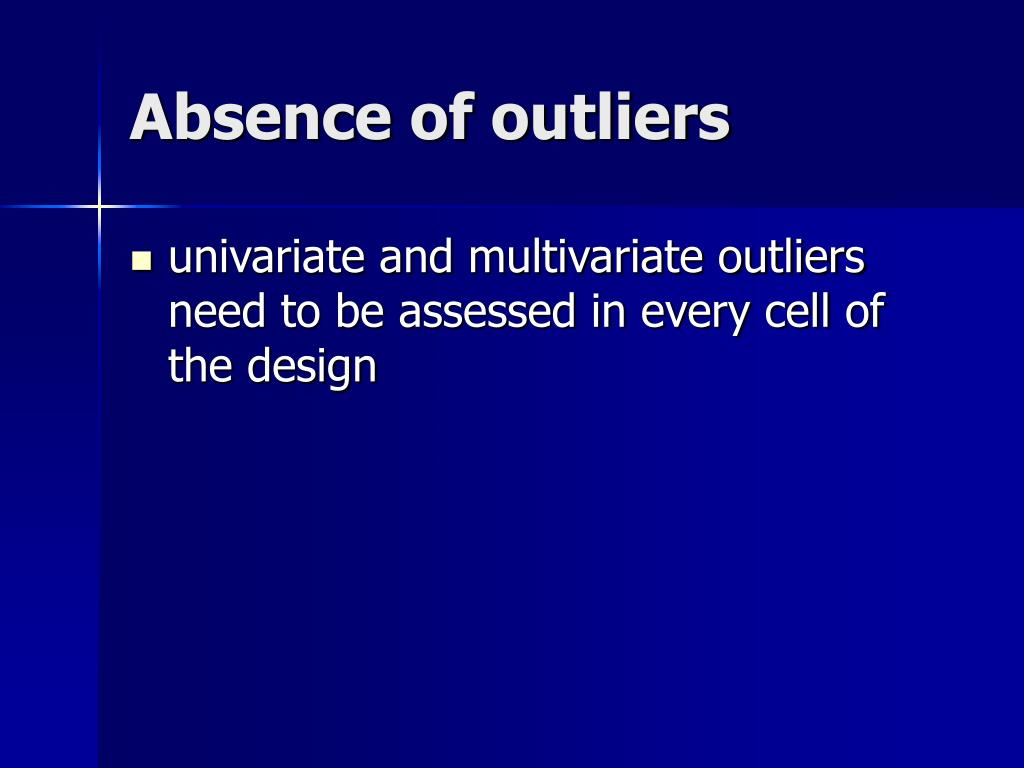 Absence of outliers