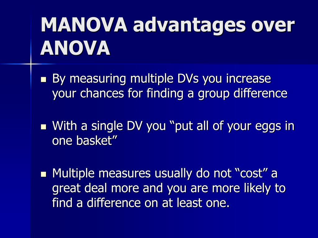 MANOVA advantages over ANOVA