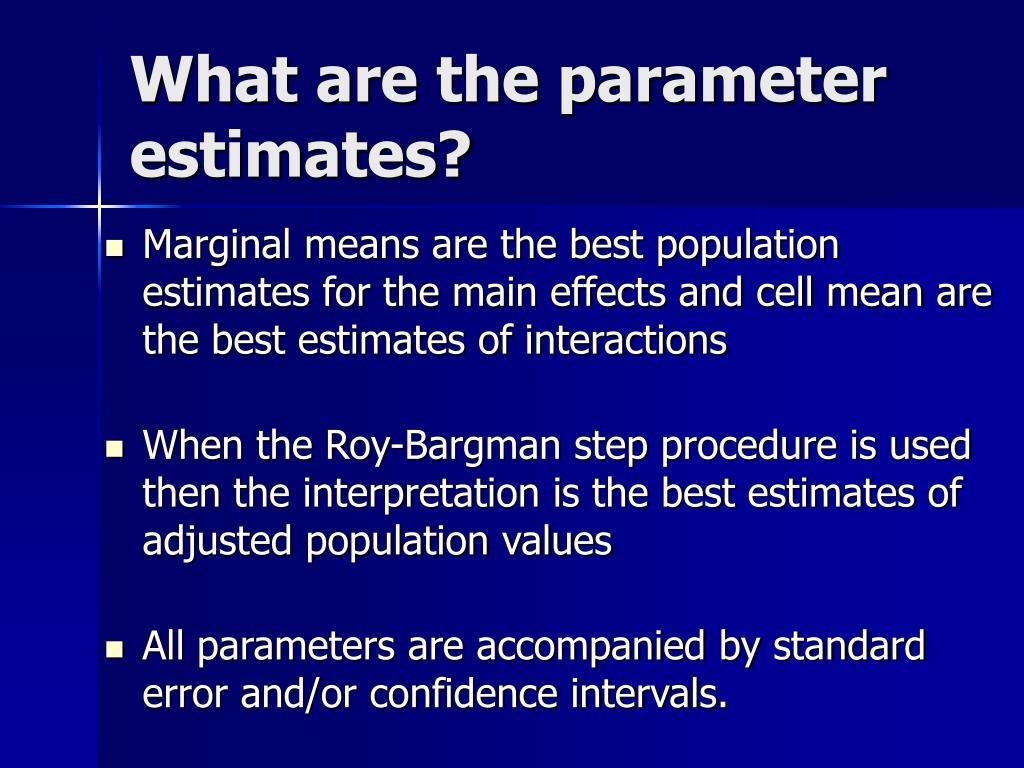 What are the parameter estimates?