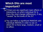 which dvs are most important