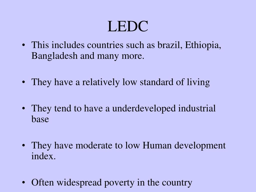 countries such as uk and usa are medcs more economically developed countries essay I use the term less developed countries or ldcs for the the more developed countries and in south america viewed more as economic liabilities as.