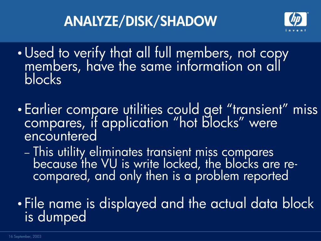ANALYZE/DISK/SHADOW