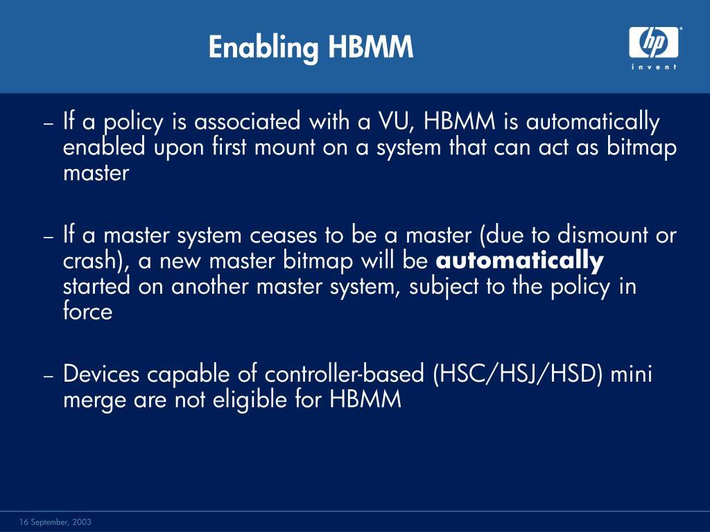 Enabling HBMM