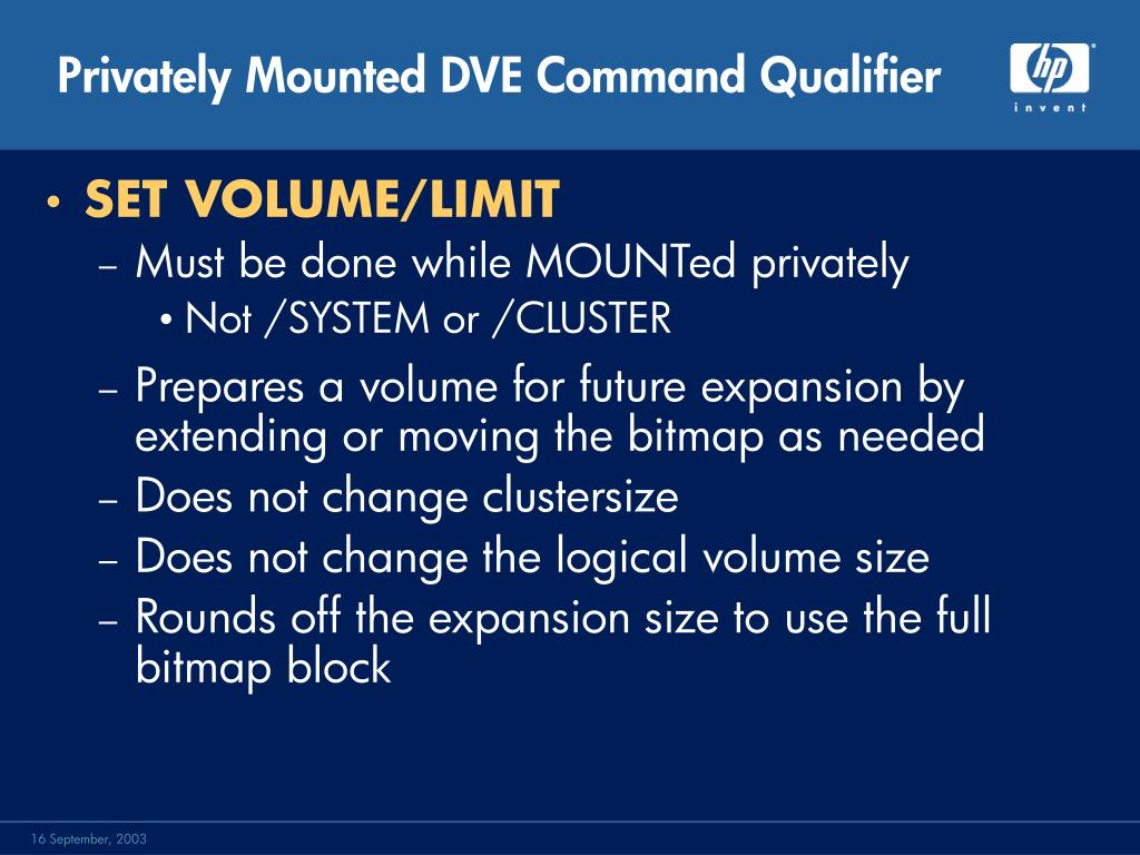Privately Mounted DVE Command Qualifier