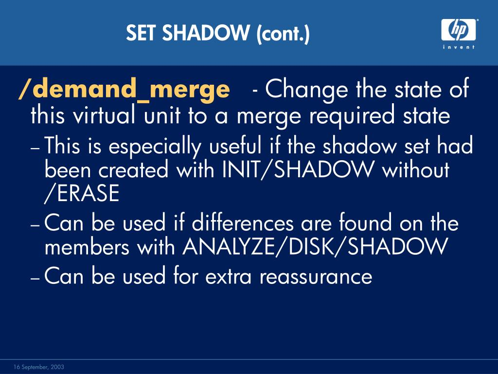 SET SHADOW (cont.)
