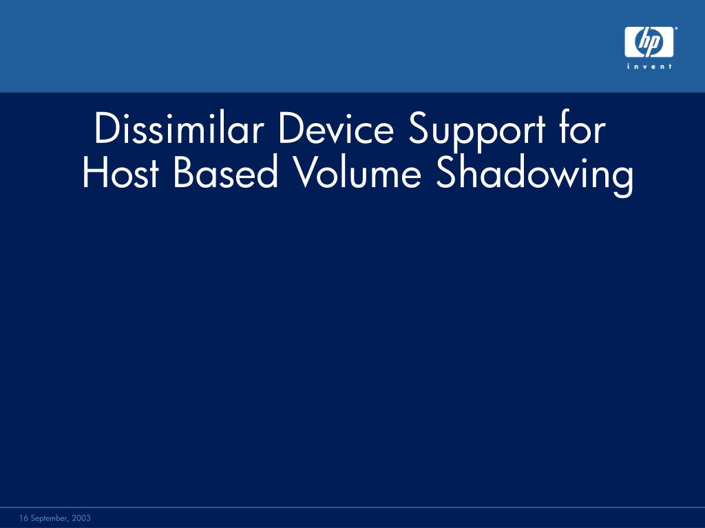 Dissimilar Device Support for