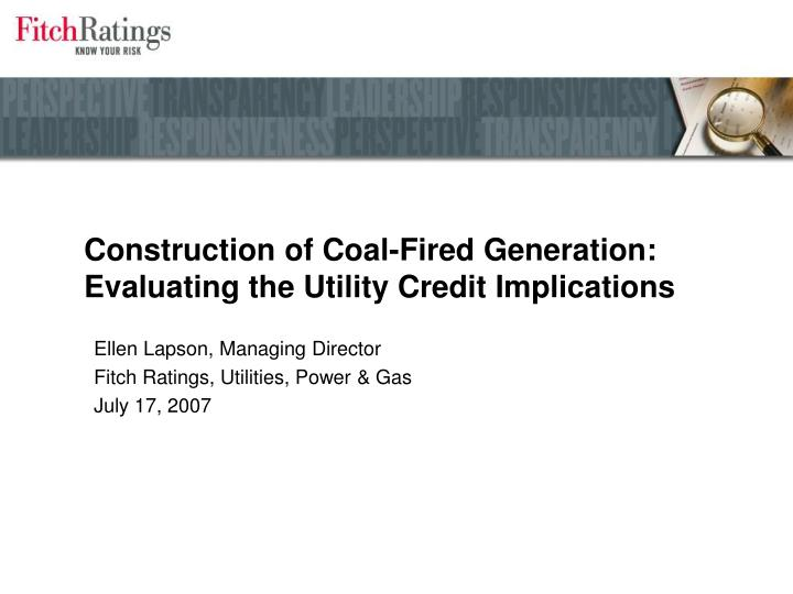 Construction of coal fired generation evaluating the utility credit implications l.jpg