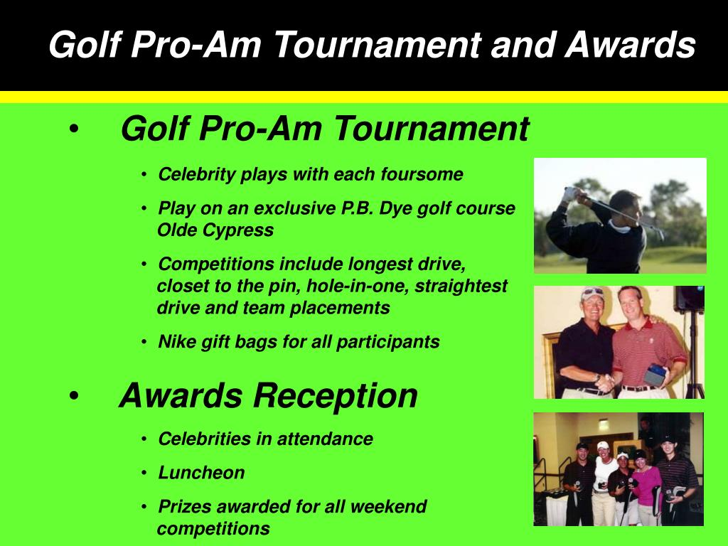 Golf Pro-Am Tournament and Awards