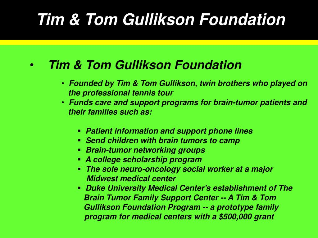 Tim & Tom Gullikson Foundation