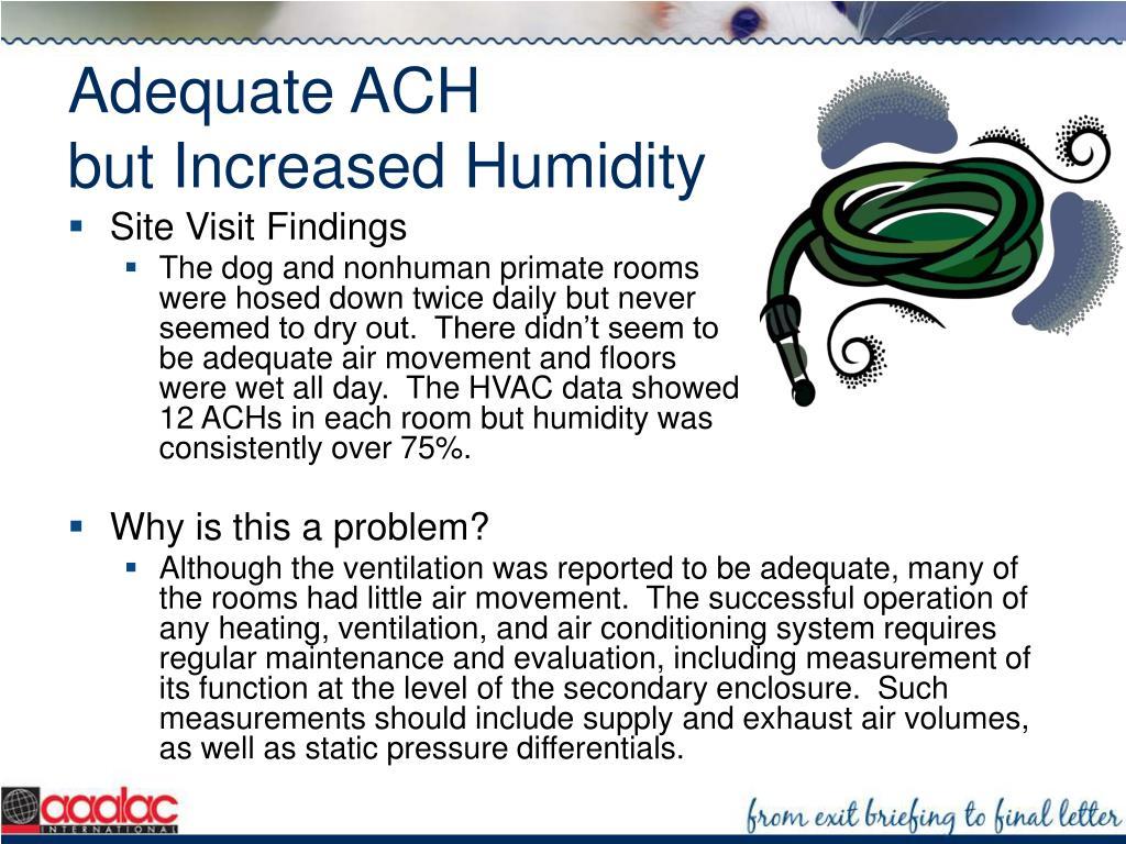 Adequate ACH