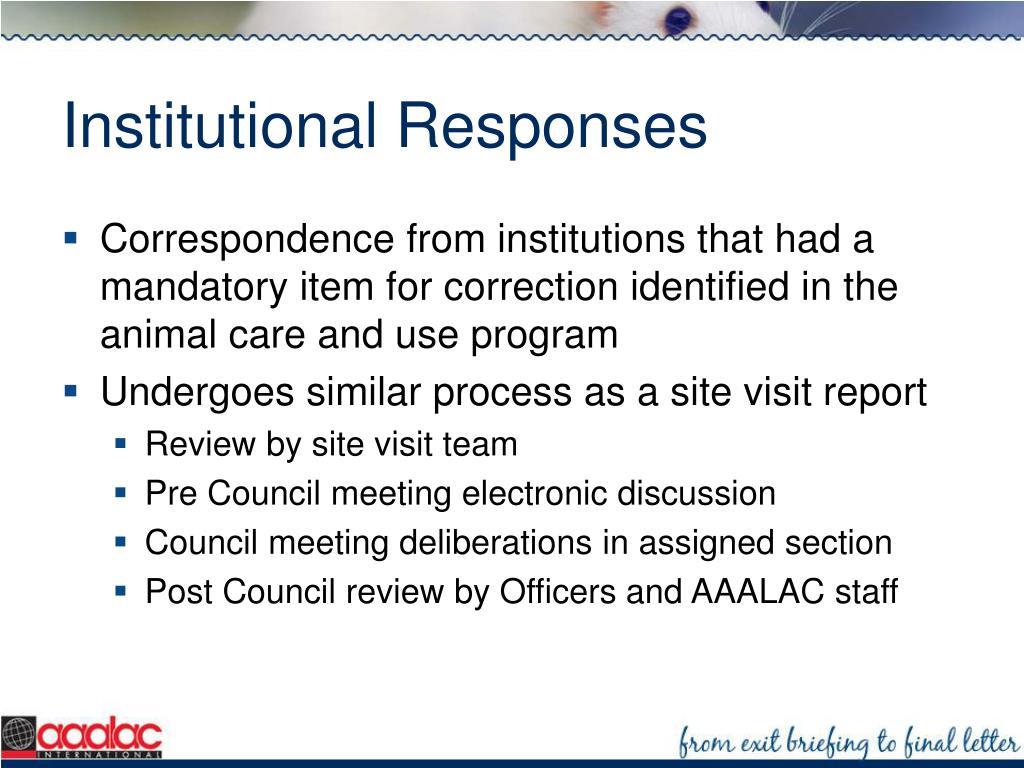 Institutional Responses