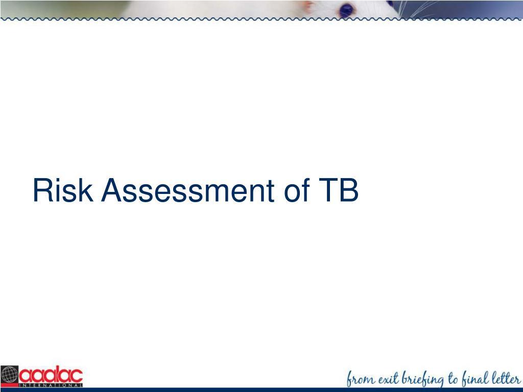 Risk Assessment of TB