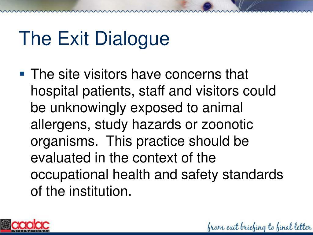 The Exit Dialogue