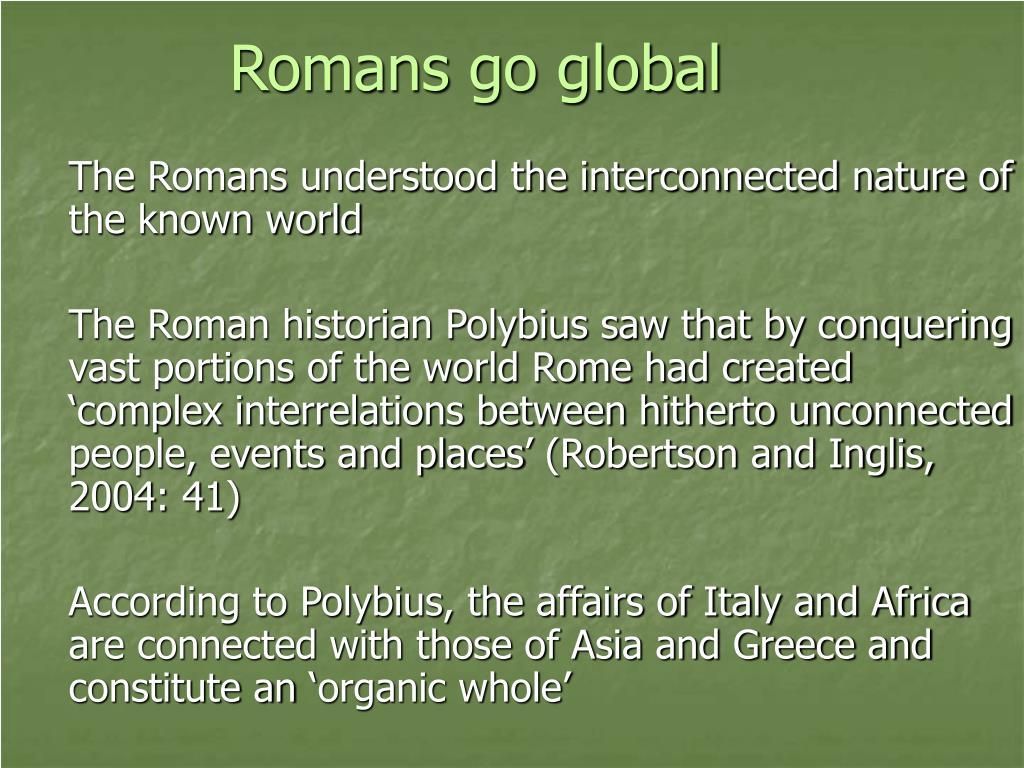Romans go global