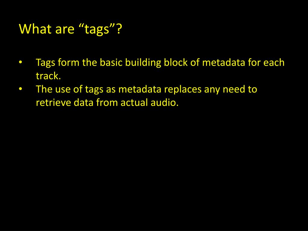 """What are """"tags""""?"""
