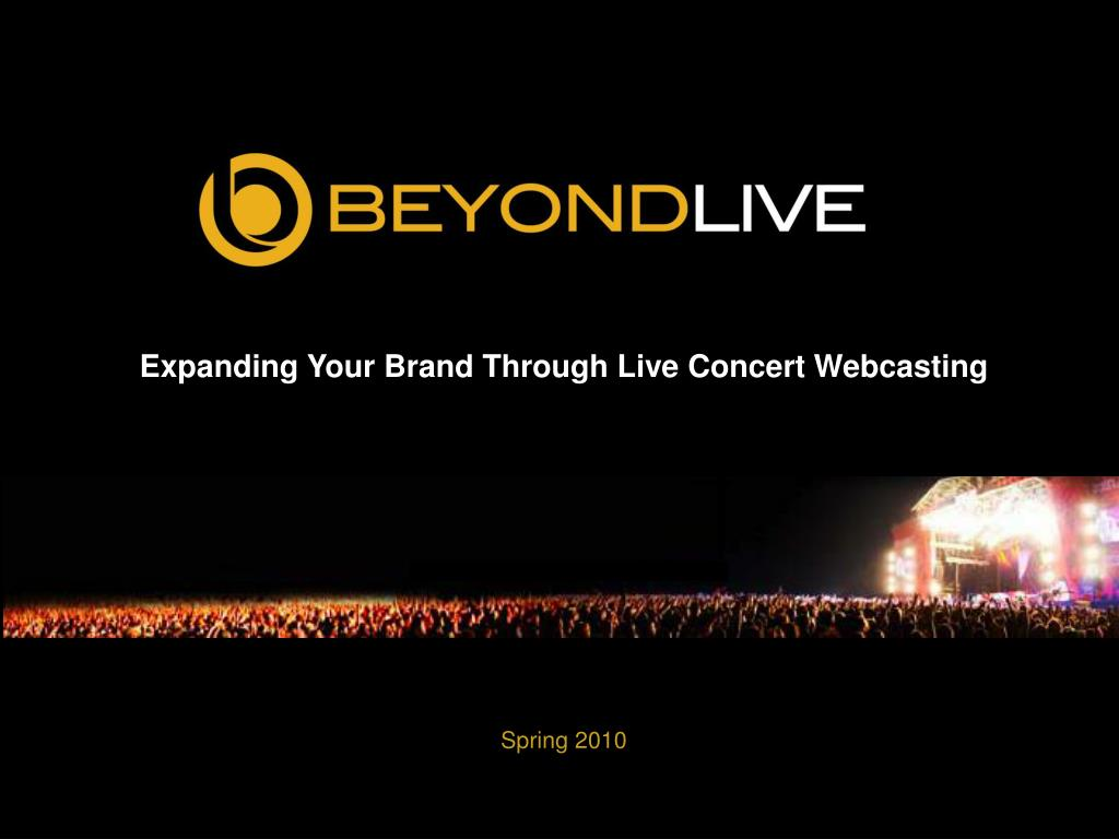 Expanding Your Brand Through Live Concert Webcasting