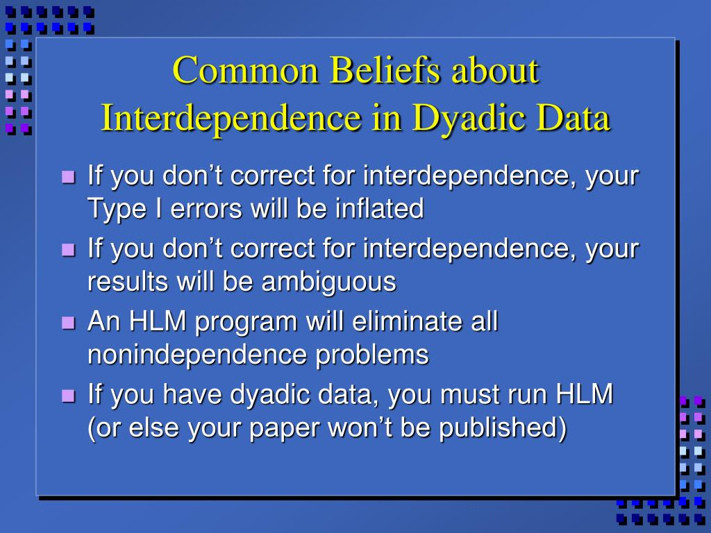 Common Beliefs about Interdependence in Dyadic Data