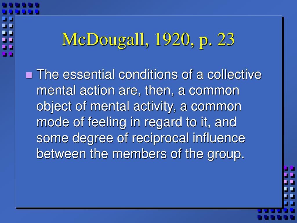 McDougall, 1920, p. 23