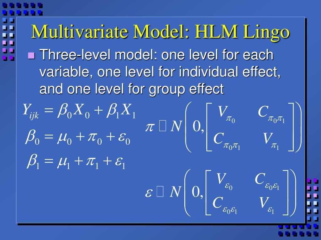 Multivariate Model: HLM Lingo