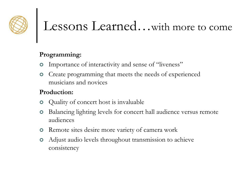 Lessons Learned…