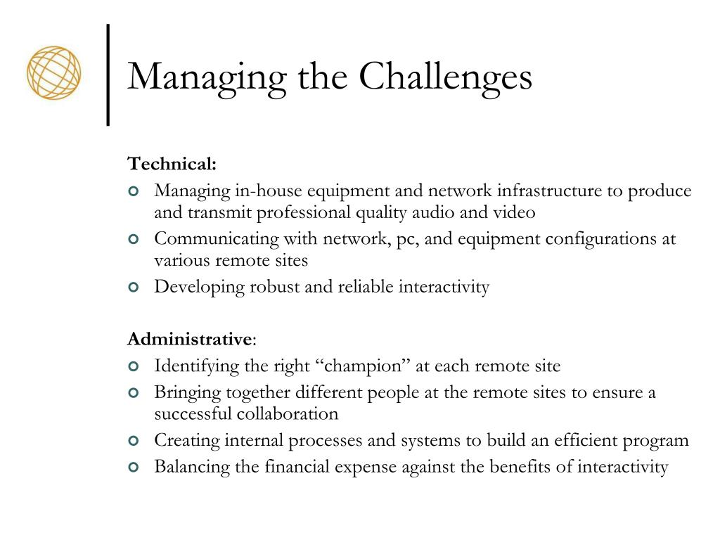 Managing the Challenges